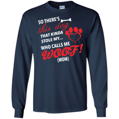 Mother's Day Gift T-shirts This Dog That Kinda Stole My Who Calls Me Woof (Mom) Shirts Hoodies Sweatshirts