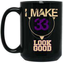 33 Years Old Mug I Make 33 Look Good Coffee Mug Tea Mug