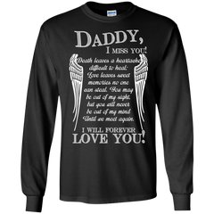Father's Day Gift T-shirts Daddy I Miss You I Will Forever Love You Shirts Hoodies Sweatshirts