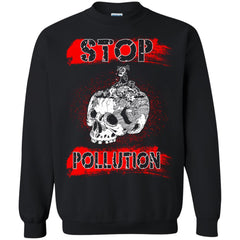 Pollution T-shirts Stop Pollution Hoodies Sweatshirts
