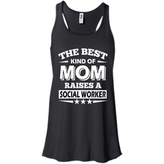 Mother's day Family T-shirts The Best Kind Of Mom Raises A Social Worker Shirts Hoodies Sweatshirts