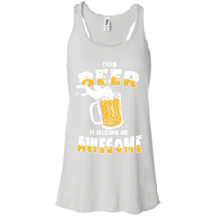 Beer T-shirts This Beer Is Making Me Awesome Shirts Hoodies Sweatshirts