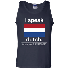 Ducth Shirts I speak Dutch What's your superpower T-shirts Hoodies Sweatshirts