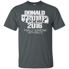 Donald Trump T-shirts Donald Trump Finally Someone With Balls Shirts Hoodies Sweatshirts