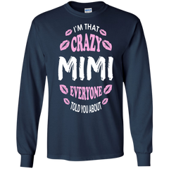 Mother's Day Gift T-shirts I'm That Crazy Mimi Everyone Told You About Shirts Hoodies Sweatshirts