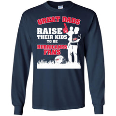 Carolina Hurricanes Father T shirts Great Dads Raise Their Kids To Be Hurricanes Fans Hoodies Sweatshirts
