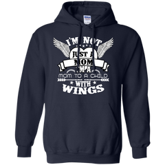 Mother's Day Gift T-shirts Fire Rescue I'm Not Just A Mom I'm A Mom To A Child With Wings Shirts Hoodies Sweatshirts