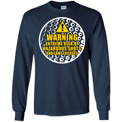 Golf Shirts Warning Hazardous Shots Or Lame Excuses T-shirts Hoodies Sweatshirts