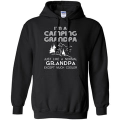 Camping Grandpa Shirts Camping Grandpa Much Cooler T-shirts Hoodies Sweatshirts