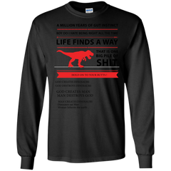 Life Find T-shirts  God Creates Dinosaurs God Destroys Dinosaurs God Creates Man Man Destroys God Shirts Hoodies Sweatshirts