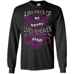 Father's Day Shirts A Big Piece Of My Heart Lives In Heaven And He Is My Dad T shirts Hoodies Sweatshirts