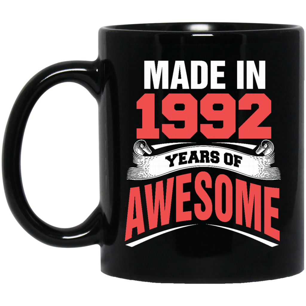 1992 Mug Made In 1992 Years Of Awesome Coffee Mug Tea Mug