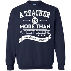 Job Teacher T-shirts Teacher Is More Than A Test Score Hoodies Sweatshirts