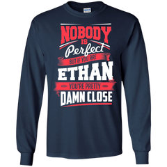 Ethan Shirts Nobody's Perfect but If You are Ethan pretty Damn Close T-shirts Hoodies Sweatshirts - TeeDoggie.Com