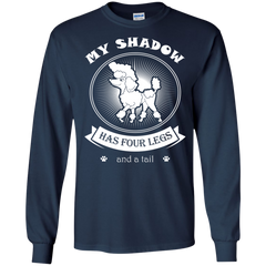 Dog Poodle Shirts My Shadow has four Legs and a Tail T-shirts Hoodies Sweatshirts
