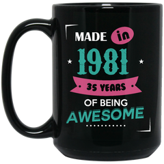 1981 Mug Made In 1981 35 Years Of Being Awesome Coffee Mug Tea Mug