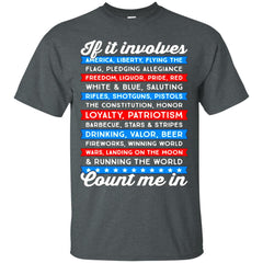 America Beer Shirts IF IT INVOLVES AMERICA COUNT ME IN T-shirts Hoodies Sweatshirts