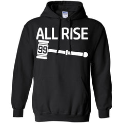 Aaron Judge T shirts All Rise For The Judge 99 Hoodies Sweatshirts