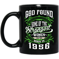 1956 Women Mug God Found Some Strongest Women Coffee Mug Tea Mug
