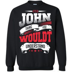 John Shirts It's a John thing You wouldn't Understand T-shirts Hoodies Sweatshirts
