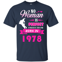 1978 Woman Shirts No Woman perfect except those in 1978 T-shirts Hoodies Sweatshirts - TeeDoggie.Com