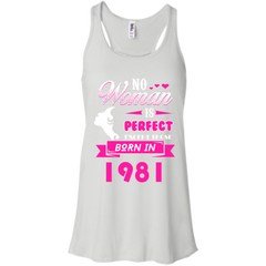 1981 Woman Shirts No Woman perfect except those in 1981 T-shirts Hoodies Sweatshirts - TeeDoggie.Com