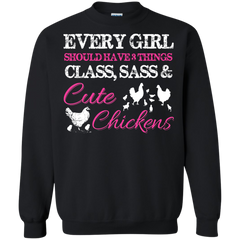 Chickens Shirts Every girl should have things class, sass and cute chickens T-shirts Hoodies Sweatshirts - TeeDoggie.Com