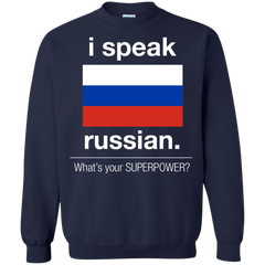 Russia Shirts I speak Russian What's your superpower T-shirts Hoodies Sweatshirts