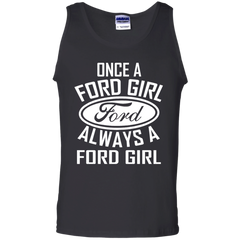 Ford T-shirts Once A Ford Girl Always A Ford Girl  Shirts Hoodies Sweatshirts