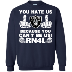 Oakland Raiders shirts You hate us because You can't be us RN4L T-shirts Hoodies