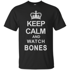 Bones T-shirts Keep Calm And Watch Bones Shirts Hoodies Sweatshirts