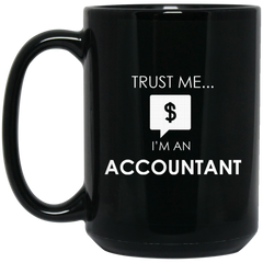 Accountant Mug Trust Me I'm An Accountant Coffee Mug Tea Mug
