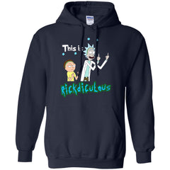 Rick And Morty T shirts This is Rickdiculous Hoodies Sweatshirts