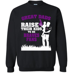 Alcorn State Braves Father T shirts Great Dads Raise Their Kids To Be Braves Fans Hoodies Sweatshirts