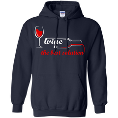 Wine T-shirts Wine Is The Best Solution Shirts Hoodies Sweatshirts