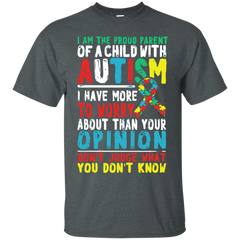 Autism Awareness T-shirts I Am The Proud Parent With Autism Shirts Hoodies Sweatshirts