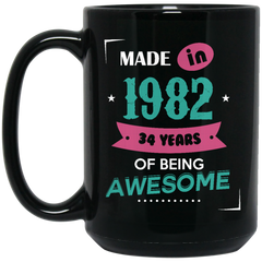 1982 Mug Made In 1982 34 Years Of Being Awesome Coffee Mug Tea Mug