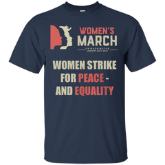 Women's March On Washington January 21st 2017 Women Strike For Peace And Equality - TeeDoggie.Com