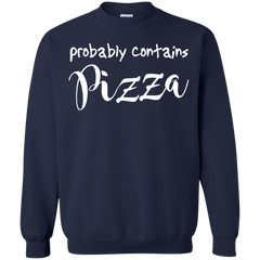 Hobbies Shirts Probably Contains Pizza T shirts Hoodies Sweatshirts