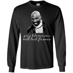 Charlie Murphy Shirts Your Hilariousness Will Last Forever T shirts Hoodies Sweatshirts