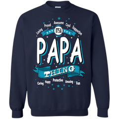 Father's Day Shirts Awesome Cool Proud Protective Happy Amazing Loving Supportive Fun Caring It's A Papa Thing T shirts Hoodies Sweatshirts
