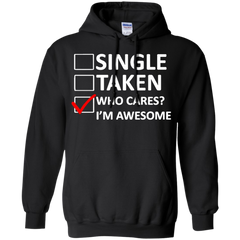 Cool T-shirts Single Taken I'm Awesome Shirts Hoodies Sweatshirts