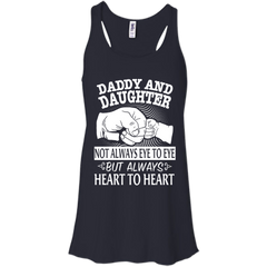 Father's Day Daddy And Daughter Not Always Eye To Eye But Always Heart To Heart T shirts Hoodies Sweatshirts