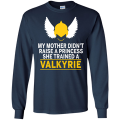 Mother's Day Family T-shirts My Mother Didn't Raise A Princess She Trained A Valkyrie Shirts Hoodies Sweatshirts