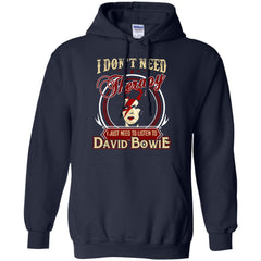 David Bowie T shirts Just Need To Listen To David Bowie