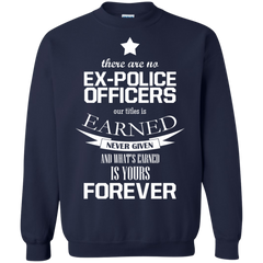 103 Police Officers Shirts There Are No Ex-Police Officers T-shirts Hoodies Sweatshirts - TeeDoggie.Com