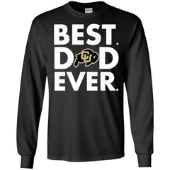 Father s Day Colorado Buffaloes Tshirts Best Dad Ever Hoodies Sweatshirts