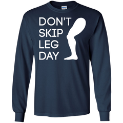 Gym Shirts Don't Skip Leg Day T-shirts Hoodies Sweatshirts