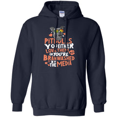 Dog Pitbull T shirts You Either Love Them Or You're Brain Washed Hoodies Sweatshirts
