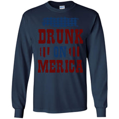 America Shirts DRUNK ON MERICA! T-shirts Hoodies Sweatshirts